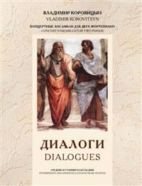 Dialogues. Concert ensembles for 2 pianos