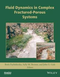 Dynamics of Fluids and Transport in Complex Fractured-Porous Systems