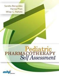 Pediatric Pharmacotherapy Self Assessment
