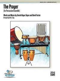 The Prayer: (For Percussion Ensemble), Score & Parts