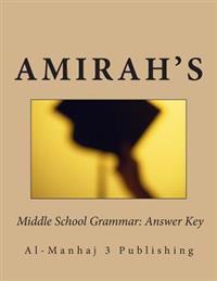 Amirah's Middle School Grammar: Answer Key