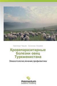 Kroveparazitarnye Bolezni Ovets Turkmenistana