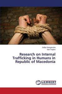 Research on Internal Trafficking in Humans in Republic of Macedonia