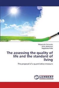 The Assessing the Quality of Life and the Standard of Living