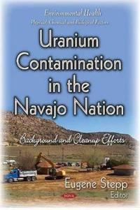 Uranium Contamination in the Navajo Nation