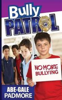 Bully Patrol