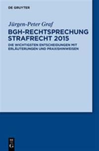Bgh-rechtsprechung Strafrecht 2015