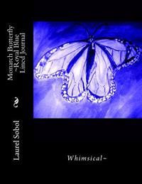Monarch Butterfly Royal Blue Lined Journal