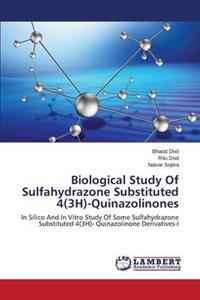 Biological Study of Sulfahydrazone Substituted 4(3h)-Quinazolinones