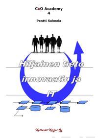 Hiljainen tieto, innovaatio ja IT