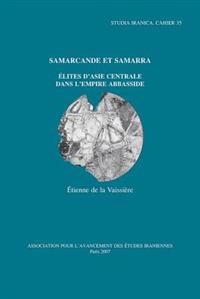 Samarcande Et Samarra: Elites D'Asie Centrale Dans L'Empire Abbasside