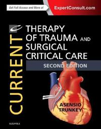 Current Therapy of Trauma and Critical Care