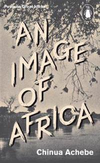 Image of Africa/ The Trouble with Nigeria