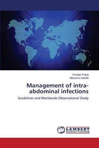 Management of Intra-Abdominal Infections