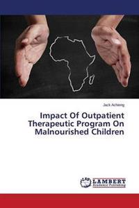 Impact of Outpatient Therapeutic Program on Malnourished Children