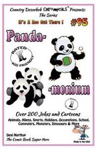 Panda - Monium - Over 200 Jokes and Cartoons - Animals, Aliens, Sports, Holidays, Occupations, School, Computers, Monsters, Dinosaurs & More - In Blac