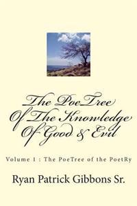 The Poetree of the Knowledge of Good & Evil: The Poetree of the Poetry - Volume 1