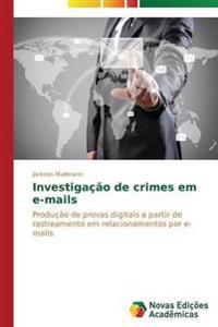 Investigacao de Crimes Em E-Mails