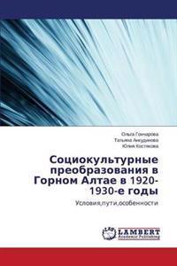 Sotsiokul'turnye Preobrazovaniya V Gornom Altae V 1920-1930-E Gody