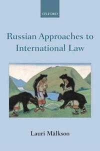 Russian Approaches to International Law