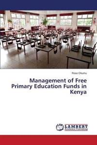 Management of Free Primary Education Funds in Kenya