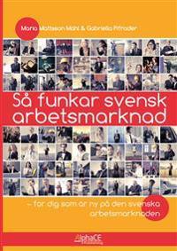 Så funkar svensk arbetsmarknad