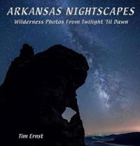 Arkansas Nightscapes