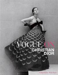 Vogue on Christian Dior