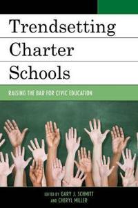 Trendsetting Charter Schools