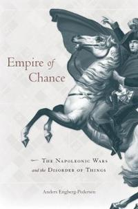 Empire of Chance: The Napoleonic Wars and the Disorder of Things