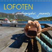 Lofoten a Photographic Journey