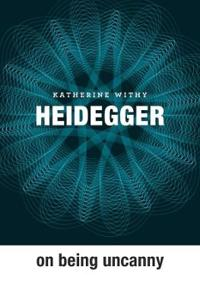 Heidegger on Being Uncanny
