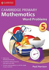 Cambridge Primary Mathematics Stage 5 Word Problems
