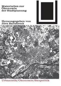 Materialien Zur Ökonomie Der Stadtplanung