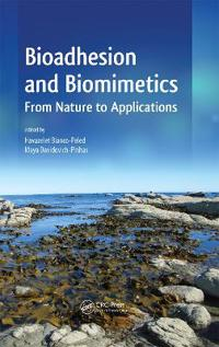 Bioadhesion and Biomimetics: From Nature to Applications
