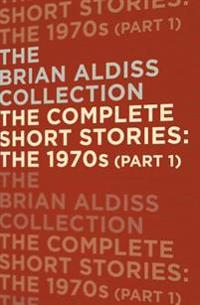 Complete Short Stories: The 1970s (Part 1)