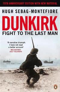 Dunkirk - fight to the last man