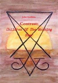 Contrast: Children of the Morning Star
