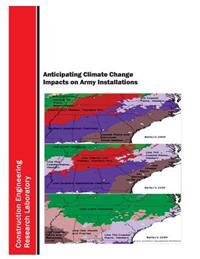 Anticipating Climate Change Impacts on Army Installations