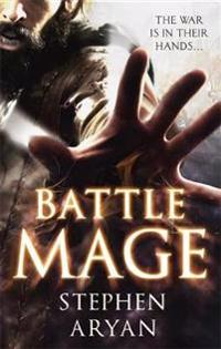 Battlemage - age of darkness, book 1