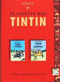 Tintin i Kongo ; Tintin i Amerika