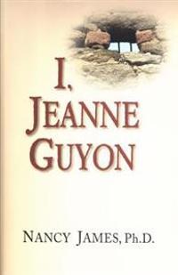 I, Jeanne Guyon