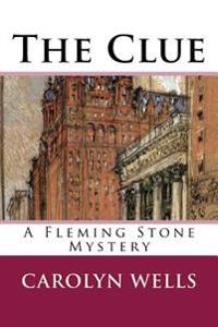 The Clue: A Fleming Stone Mystery