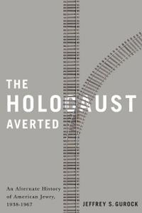 The Holocaust Averted