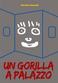 Un Gorilla a Palazzo