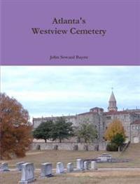 Atlanta's Westview Cemetery