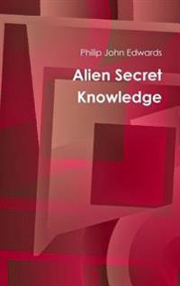 Alien Secret Knowledge