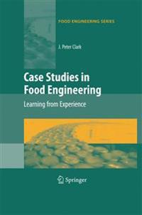 Case Studies in Food Engineering