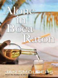 Alone in Boca Raton