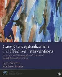 Case Conceptualization and Effective Interventions